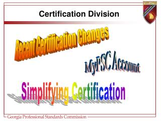 Recent Certification Changes