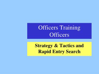 Officers Training Officers