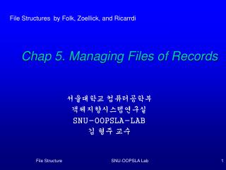 Chap 5. Managing Files of Records