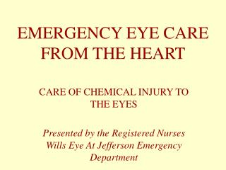 EMERGENCY EYE CARE FROM THE HEART