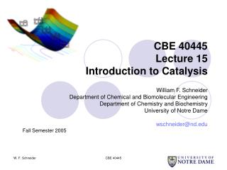 CBE 40445 Lecture 15 Introduction to Catalysis