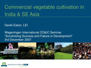 Commercial vegetable cultivation in India & SE Asia