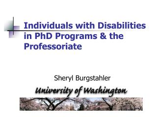 Individuals with Disabilities in PhD Programs & the Professoriate