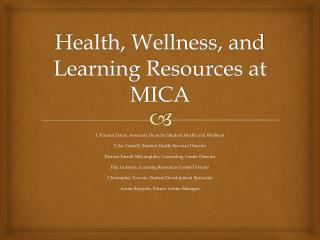 Health, Wellness, and Learning Resources at MICA