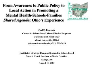From Awareness to Public Policy to Local Action in Promoting a Mental Health-Schools-Families  Shared Agenda : Ohio's Ex