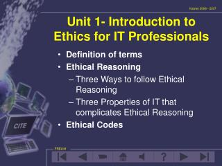 Unit 1- Introduction to Ethics for IT Professionals