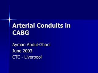 Arterial Conduits in CABG
