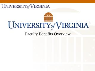 Faculty Benefits Overview