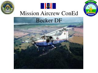 Mission Aircrew ConEd Becker DF