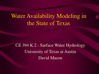 Water Availability Modeling in the State of Texas