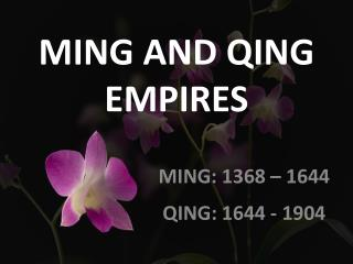 MING AND QING EMPIRES