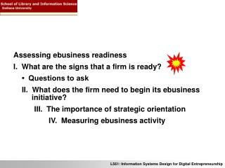 Assessing ebusiness readiness   What are the signs that a firm is ready?     •  Questions to ask