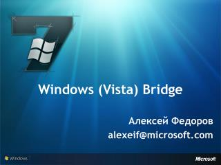 Windows  (Vista) Bridge