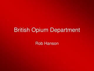 British Opium Department