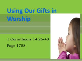 Using Our Gifts in Worship