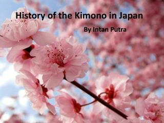 History of the Kimono in Japan
