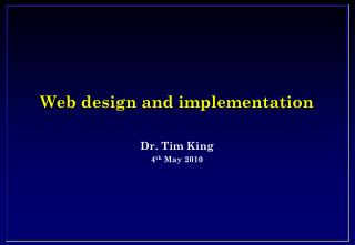 Web design and implementation