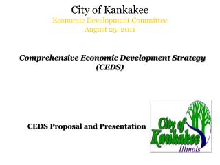 City of Kankakee Economic Development Committee August 25, 2011