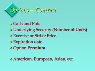 Options -- Contract