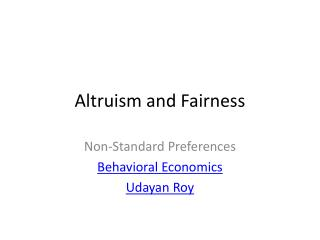 Altruism and Fairness