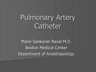 Pulmonary Artery Catheter