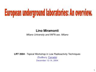 Lino Miramonti Milano University and INFN sez. Milano