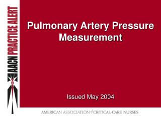 Pulmonary Artery Pressure Measurement