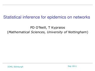 Statistical inference for epidemics on networks