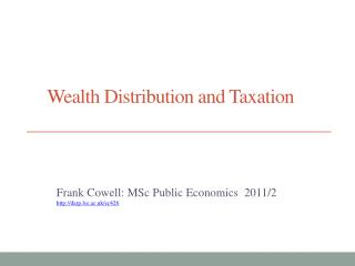 Wealth  Distribution  and Taxation
