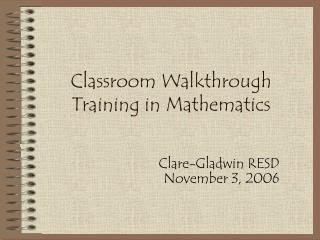 Classroom Walkthrough Training in Mathematics