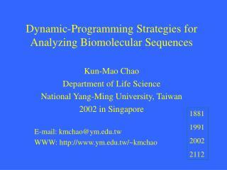Dynamic-Programming Strategies for Analyzing Biomolecular Sequences