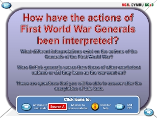 How have the actions of First World War Generals been interpreted?