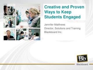Creative and Proven Ways to Keep Students Engaged