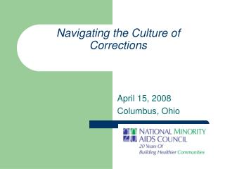 Navigating the Culture of Corrections