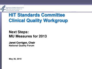 HIT Standards Committee Clinical Quality Workgroup