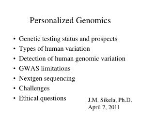 Personalized Genomics