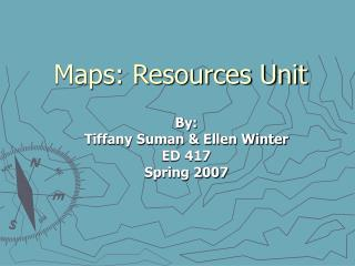 Maps: Resources Unit