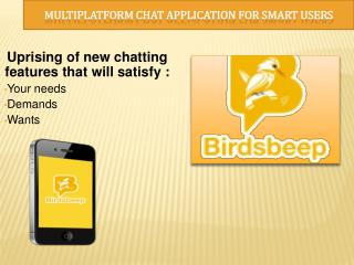 Multiplatform Chat Application For Smart Users