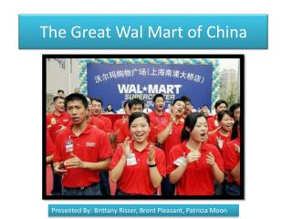 The Great  Wal  Mart of China