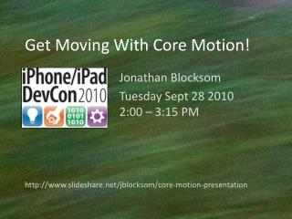 Get Moving With Core Motion!