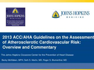 2013 ACC/AHA Guidelines on the Assessment of Atherosclerotic Cardiovascular Risk: Overview and Commentary