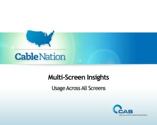 Multi-Screen Insights