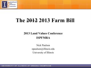 The  2012  2013 Farm  Bill