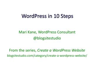 WordPress  in 10 Steps
