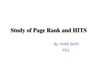 Study of Page Rank and HITS