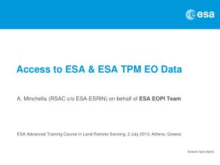 Access to ESA & ESA TPM EO Data