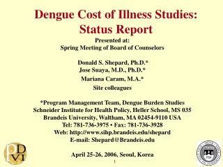 Dengue Cost of Illness Studies: Status Report
