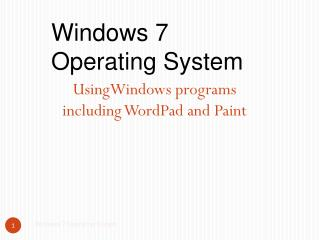 UsingWindows  programs including WordPad and Paint