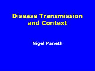 Disease Transmission and Context