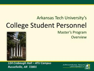 Arkansas Tech University's College Student Personnel  Master's Program  Overview